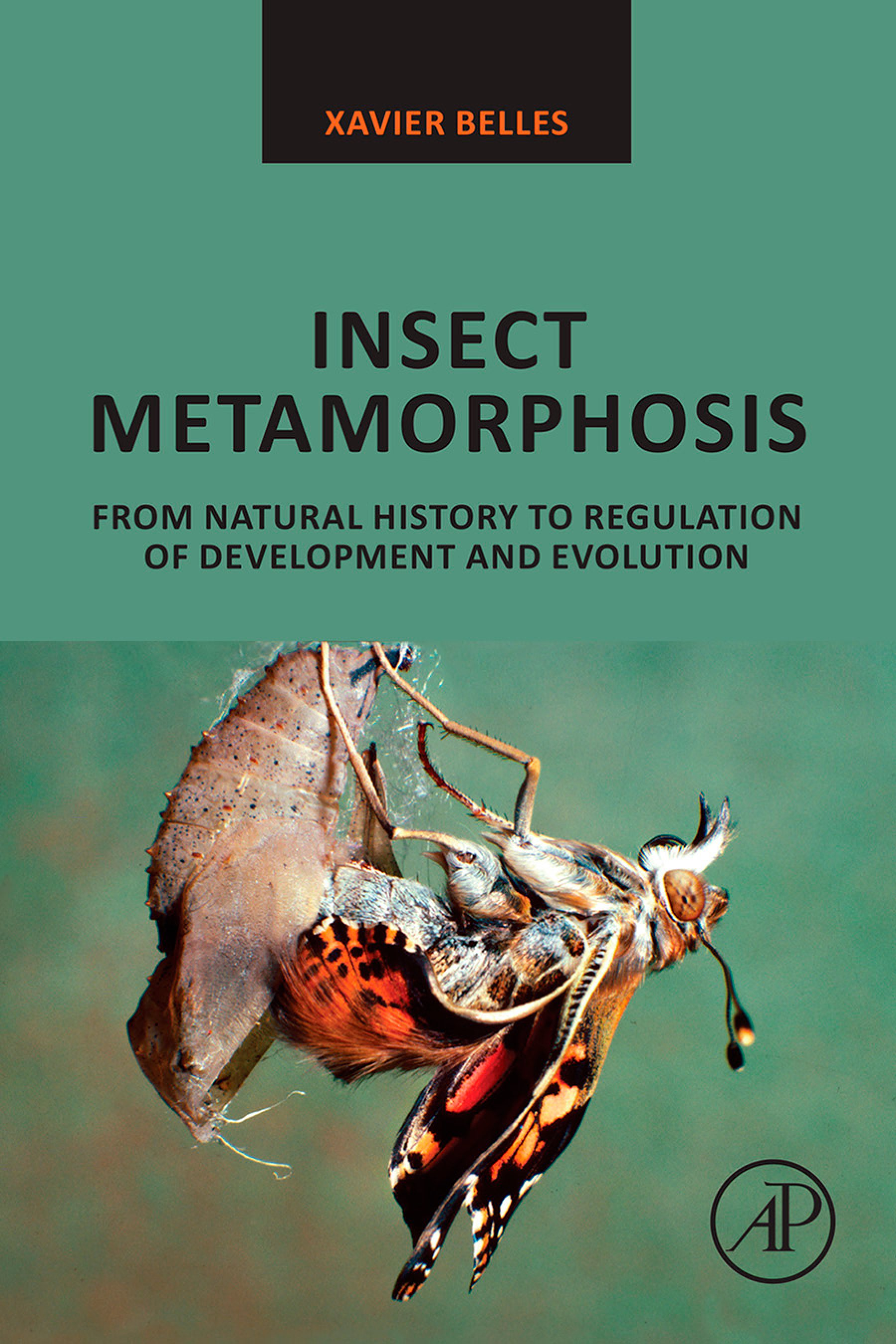 Insect Metamorphosis: From Natural History to Regulation of Development and Evolution